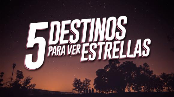 5 lugares para ver las estrellas al aire libre en Perú