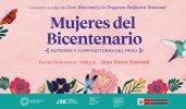 Mujeres del Bicentenario - Gran Teatro Nacional