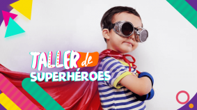 ¡Seamos Superhéroes!