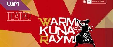 Festival de teatro Warmi Kuna Raymi