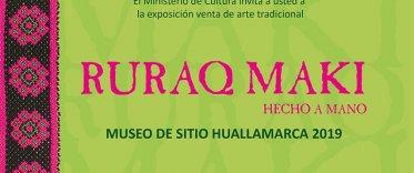 """""""Ruraq Maki, hecho a mano"""" en el Museo Huallamarca del 1 al 5 de Mayo"""