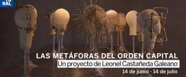 LAS METÁFORAS DEL ORDEN CAPITAL: Leonel  Castañeda Galeano
