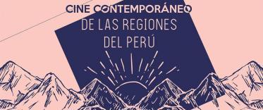 Cine Contemporáneo de las Regiones del Perú