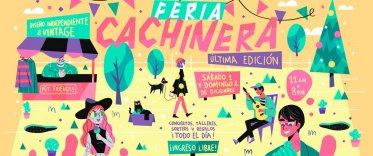 Feria Cachinera: Última Edición