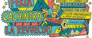 Feria Cachinera Ft La Revuelta: Arequipa