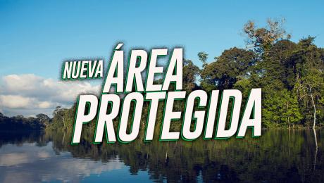 ¡Tenemos una nueva área natural protegida! Conoce el Parque Nacional Yaguas