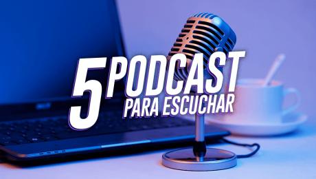 5 podcasts en español que valen la pena escuchar