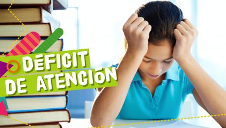 Hablemos sobre el déficit de atención en los niños