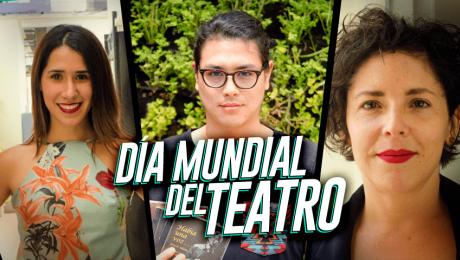 Amor por el teatro: Conoce a tres de sus protagonistas