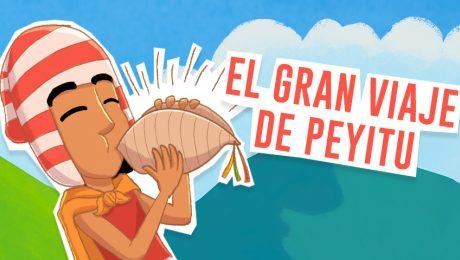 El gran viaje de Peyitu: Conociendo la historia del Tahuantinsuyo