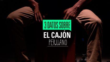 ¡No te pierdas el X Festival Internacional del cajón peruano!