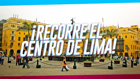¡Recorre el circuito histórico y artístico del Centro de Lima este fin de semana!