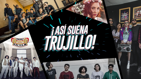 5 Bandas de Trujillo que tienes que incluir en tu playlist
