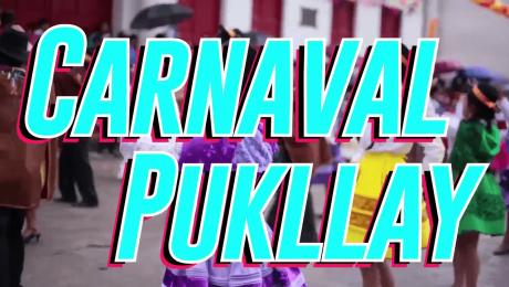 Carnaval Pukllay 2017, danzas del Perú y el mundo