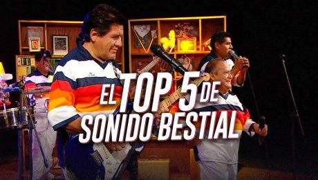 Las 5 mejores tocadas de Sonido Bestial