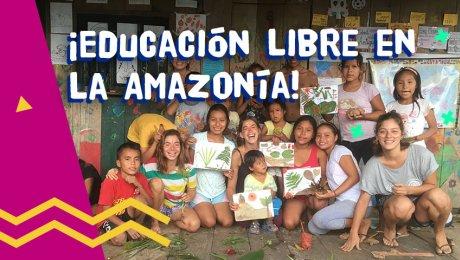 Proyecto Iquitos: Un espacio de aprendizaje libre en la Amazonía
