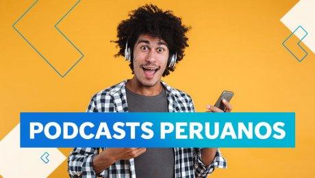 Estos son los podcasts de historia y cultura peruana que tienes que escuchar