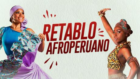 Lo mejor de la cultura Afroperuana llega al Gran Teatro Nacional