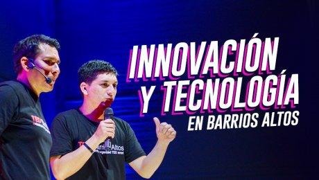 La innovación llega a Barrios Altos