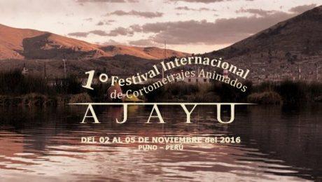 Puno: 1° Festival Internacional de Cortometrajes animados Ajayu