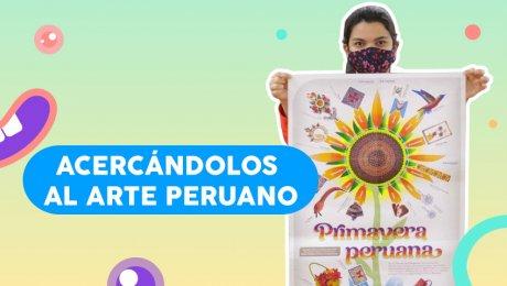 Primavera Peruana, el juego con el que los chicos podrán aprender sobre nuestra artesanía local