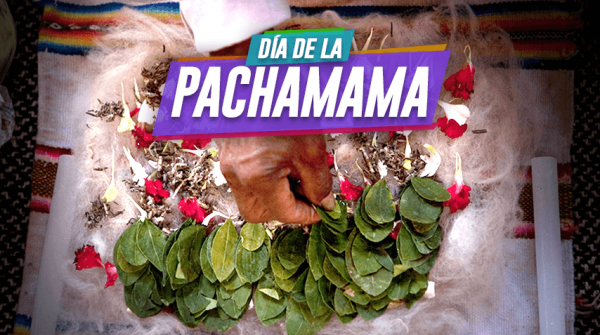 El pago a la tierra: respetar a nuestra Pachamama