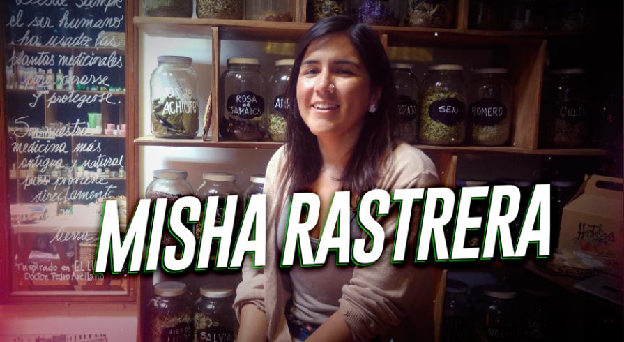 Misha Rastrera: Productos ecológicos basados en los conocimientos ancestrales