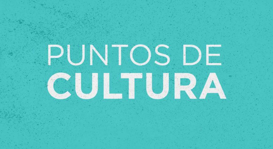 10 datos que debes saber sobre la Ley de Puntos de Cultura