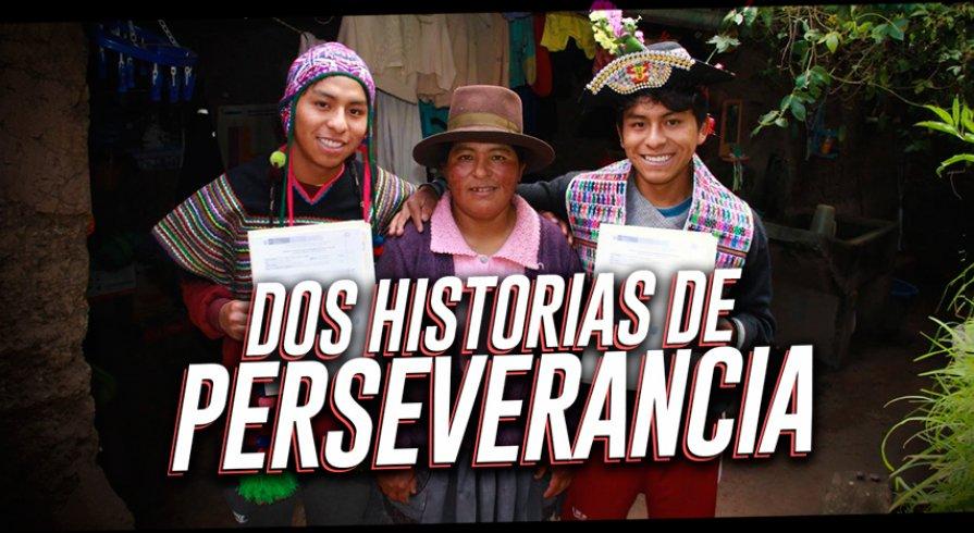 Dos historias de perseverancia
