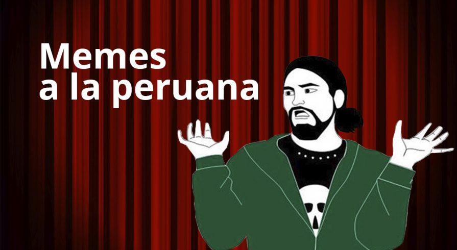 Memes a la peruana