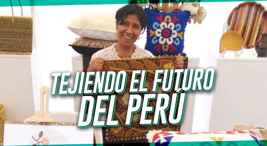 Tejiendo el futuro del Perú