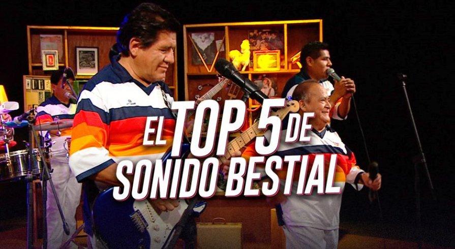 El top 5 de Sonido Bestial