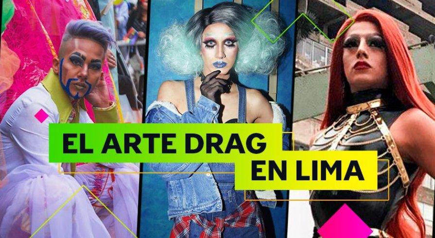El arte drag en Lima