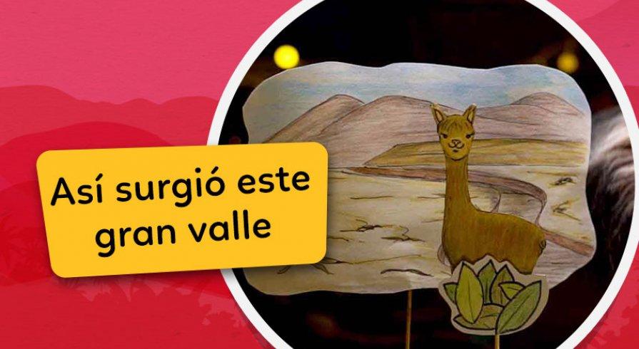 Los Cuentos de Chaski: La Leyenda del Valle del Mantaro