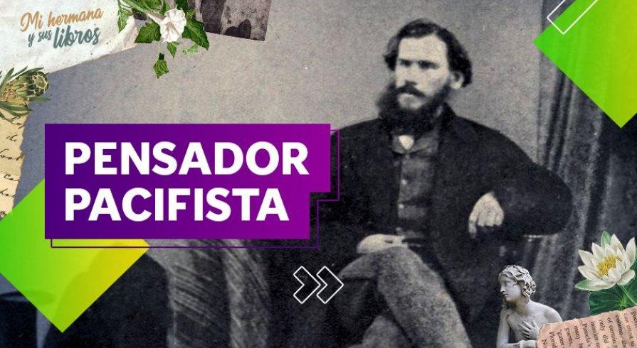 León Tolstói, diez datos sobre el escritor ruso que inspiró al mundo con sus ideas