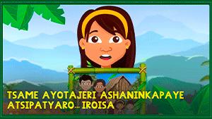 Tsame Ayotajeri Ashaninkapaye atsipatyaro... Iroisa - (Ashaninka)