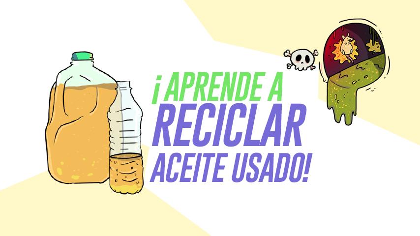 Aprende a reciclar aceite usado for Reciclar aceite de cocina