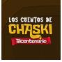 Los Cuentos de Chaski Bicentenario