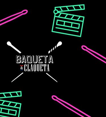 Baqueta y Claqueta