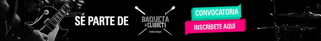 Convocatoria Baqueta y Claqueta